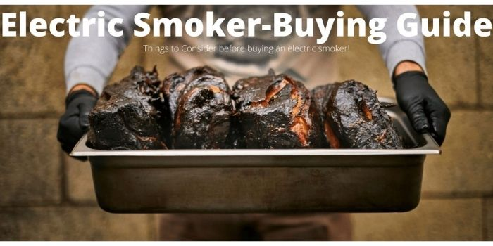 Electric Smoker Buying Guide